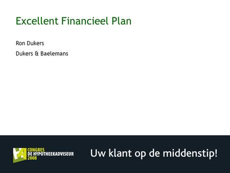 Excellent Financieel Plan Ron Dukers Dukers & Baelemans.