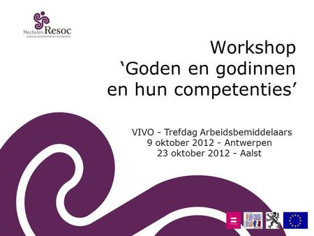 Workshop 'Goden en godinnen en hun competenties'