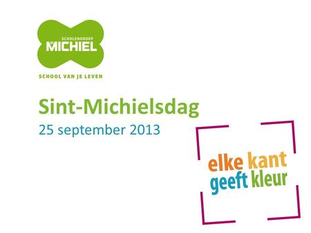 Sint-Michielsdag 25 september 2013.
