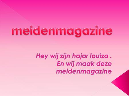  1: beroemdheden  2: liefde  3: love tips.  4: make-up/nagellak  5: bff  6: slot.