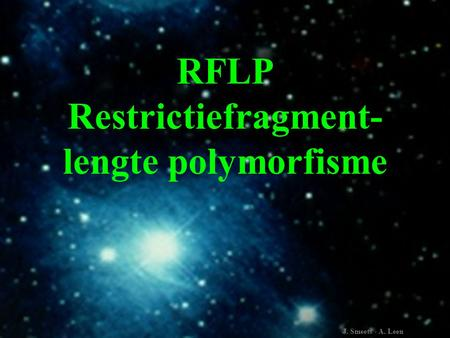 RFLP Restrictiefragment-lengte polymorfisme