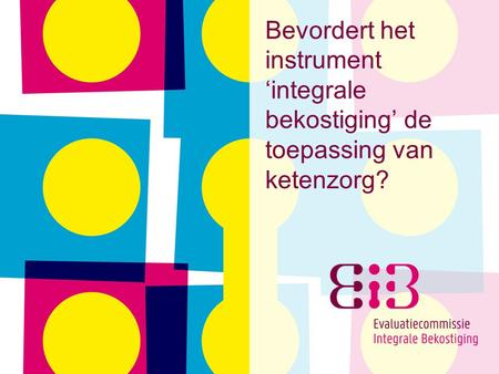 Evaluatiecommissie integrale bekostiging