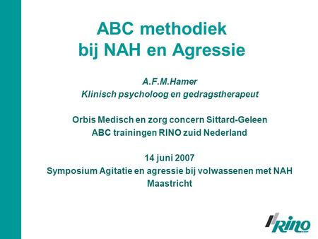 ABC methodiek bij NAH en Agressie