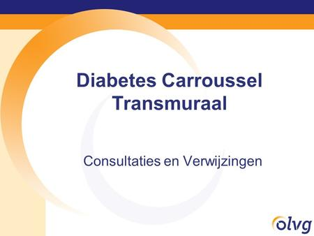 Diabetes Carroussel Transmuraal
