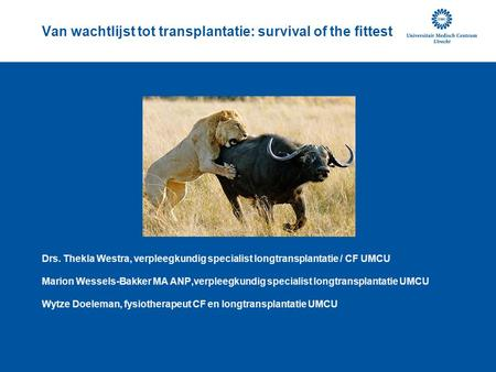 Van wachtlijst tot transplantatie: survival of the fittest