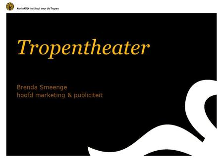 Tropentheater Brenda Smeenge hoofd marketing & publiciteit.