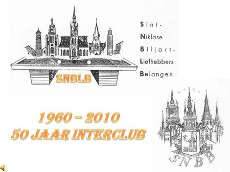 SNBLB 1960 – 2010 50 jaar INTERCLUB.