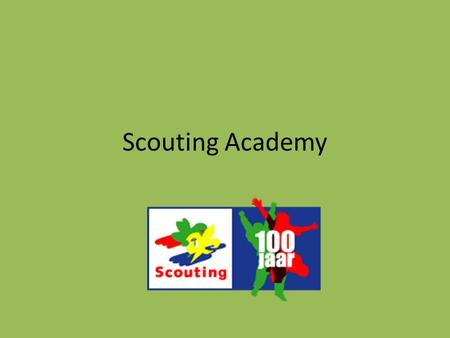 Scouting Academy.