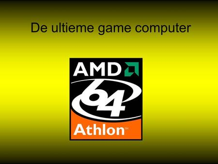 De ultieme game computer. Processor AMD Athlon 64 4000+ 4000+ 64bit Skt 939, Retail (-485.56)