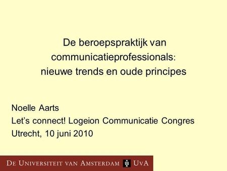 Noelle Aarts Let's connect! Logeion Communicatie Congres