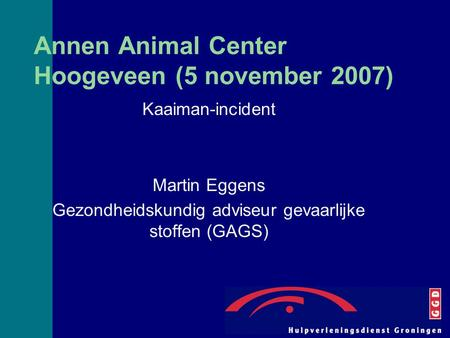 Annen Animal Center Hoogeveen (5 november 2007)