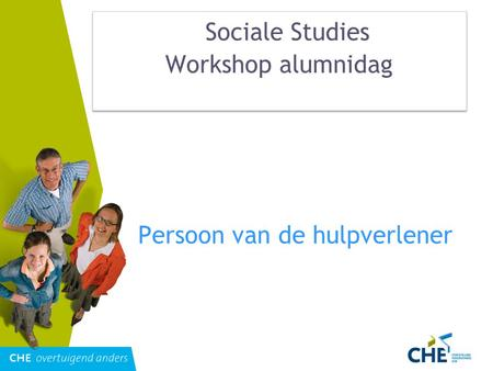 Sociale Studies Workshop alumnidag Persoon van de hulpverlener.