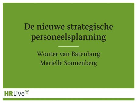 Taskforce Arbeidsmarkt In – door - en uitstroom Programma Management Werving Professionals Strategic resource planning - Kwantitatief - Kwalitatief Werving.