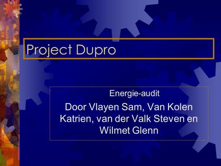 Project Dupro Energie-audit