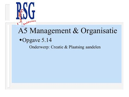 A5 Management & Organisatie