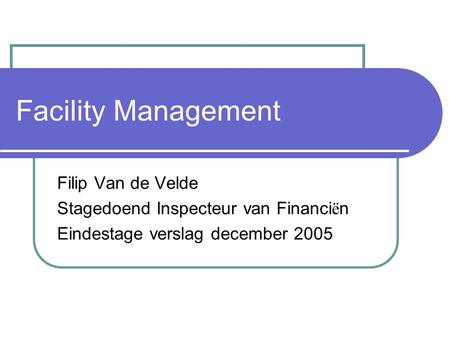 Facility Management Filip Van de Velde