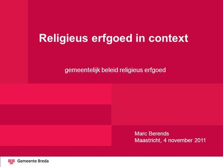 Religieus erfgoed in context