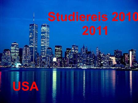 Studiereis 2010- 2011 USA. Boston Pittsburgh New York Juli 2011.