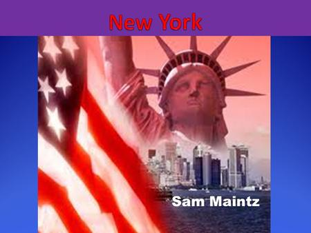 New York Sam Maintz.