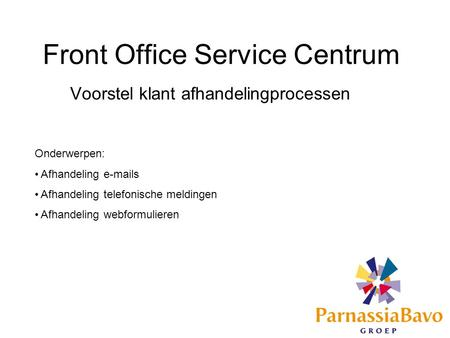 Front Office Service Centrum