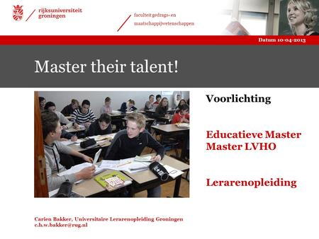 Master their talent! Voorlichting Educatieve Master Master LVHO