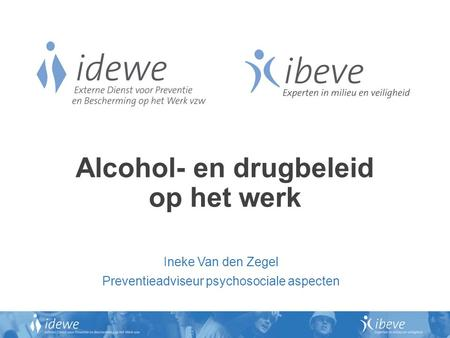Alcohol- en drugbeleid