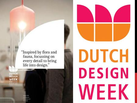 Wat is Dutch design week