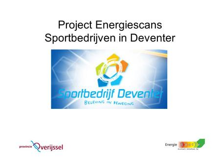 Project Energiescans Sportbedrijven in Deventer
