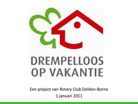 Een project van Rotary Club Delden-Borne 1 januari 2011