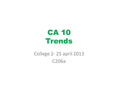 CA 10 Trends College 2- 25 april 2013 C206a.