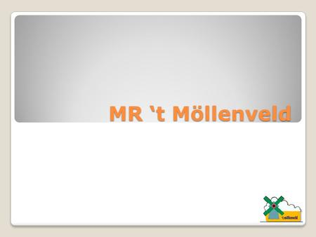 MR 't Möllenveld.