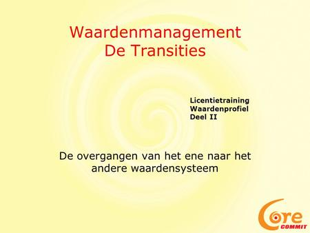 Waardenmanagement De Transities