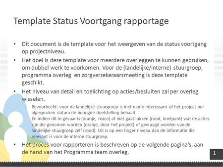 Template Status Voortgang rapportage