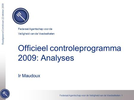 Officieel controleprogramma 2009: Analyses