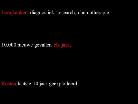 Longkanker: diagnostiek, research, chemotherapie