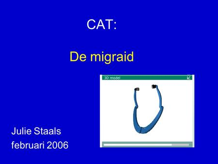 CAT: De migraid Julie Staals februari 2006.