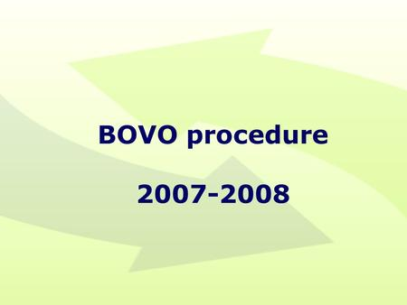 BOVO procedure 2007-2008.