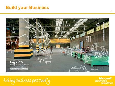 - 1 - Build your Business BUILD YOU'RE BUSINESS VAN ONDERNEMER TOT ONDERNEMER 2 FEBRUARI,HANS SCHOLTEN TASK VENTURES.