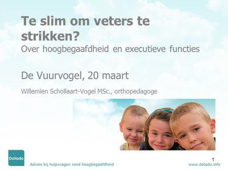 Te slim om veters te strikken