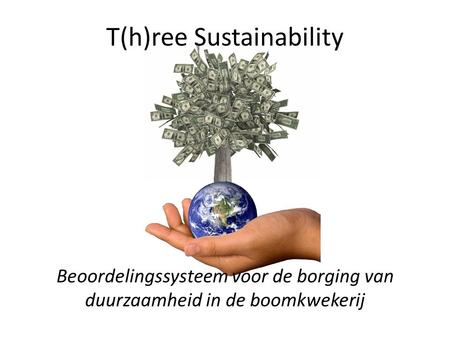 T(h)ree Sustainability