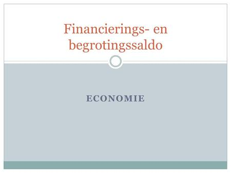 Financierings- en begrotingssaldo