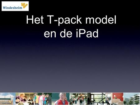 Het T-pack model en de iPad
