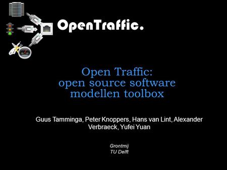 Open Traffic: open source software modellen toolbox