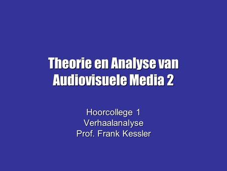 Theorie en Analyse van Audiovisuele Media 2