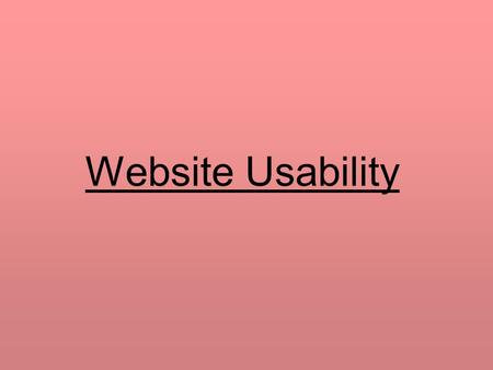 Website Usability.