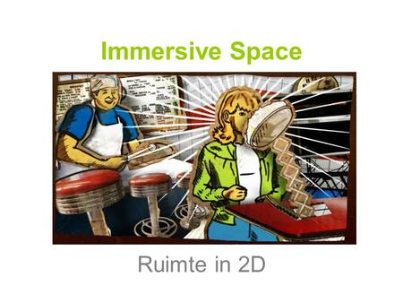 Immersive Space Ruimte in 2D.