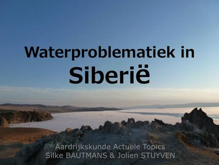 Waterproblematiek in Siberië