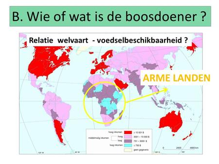 B. Wie of wat is de boosdoener ?