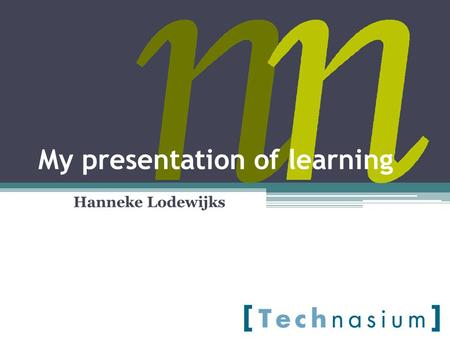 My presentation of learning