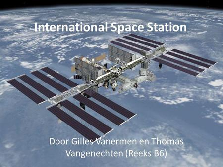 International Space Station Door Gilles Vanermen en Thomas Vangenechten (Reeks B6)